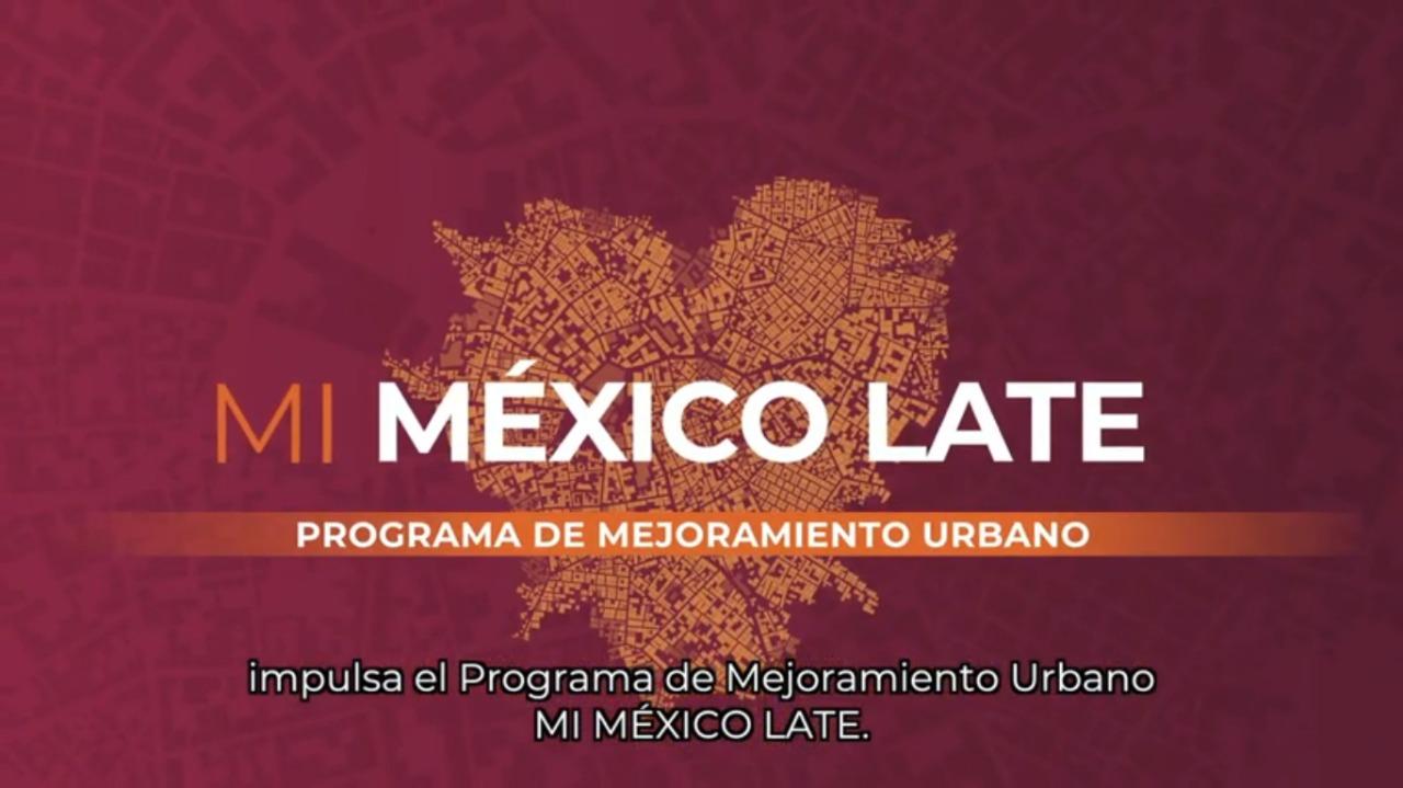 Conoce el objetivo del Programa de Mejoramiento Urbano #MiMéxicoLate